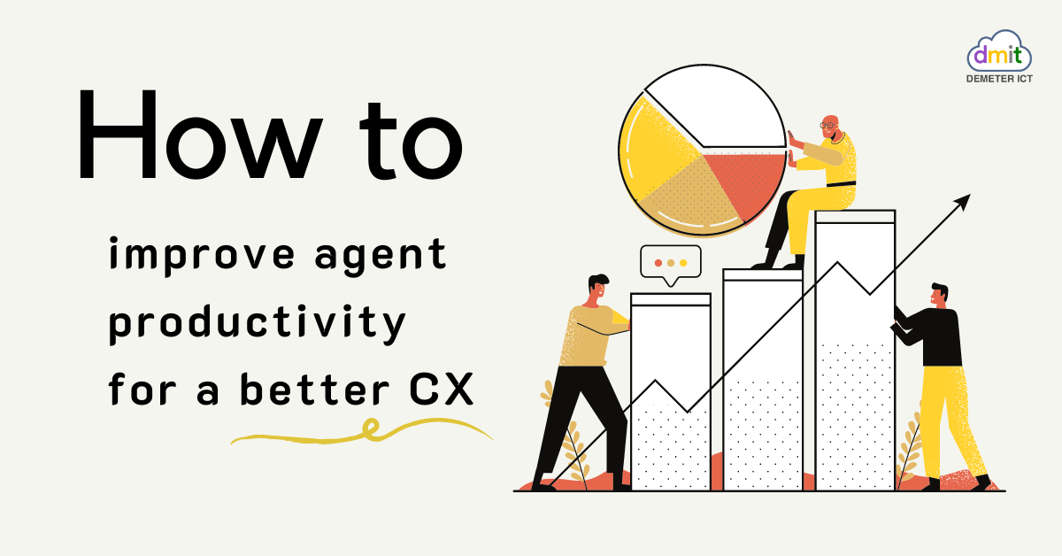 How to improve agent productivity for a better CX