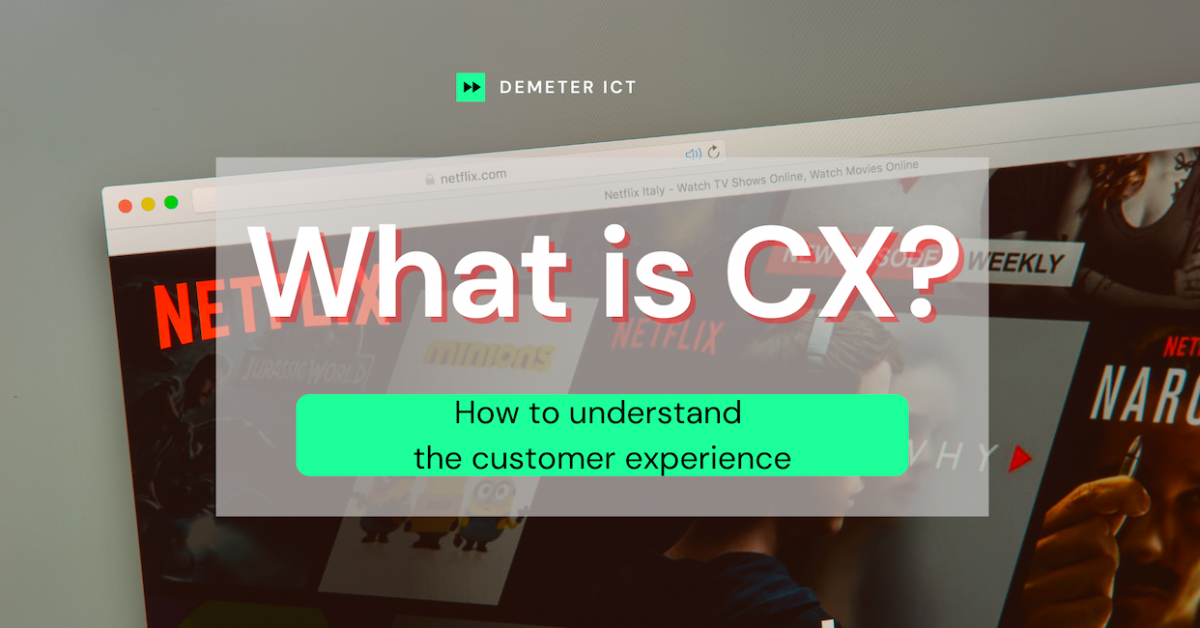 What is CX? How to understand the customer experience