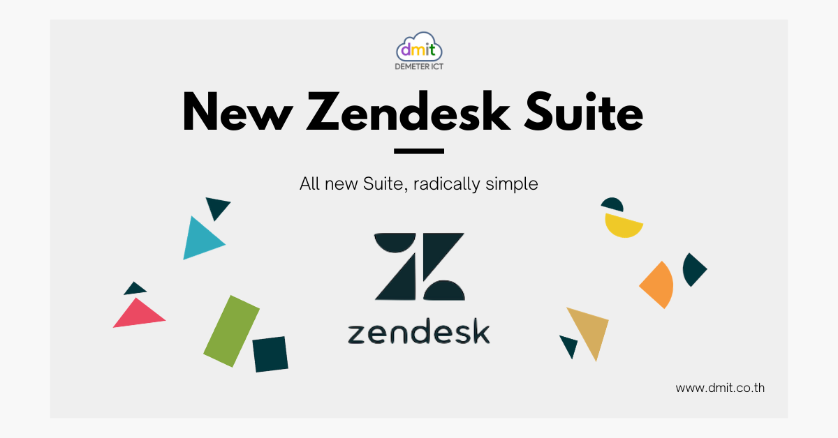 New Zendesk Suite : All new Suite, radically simple